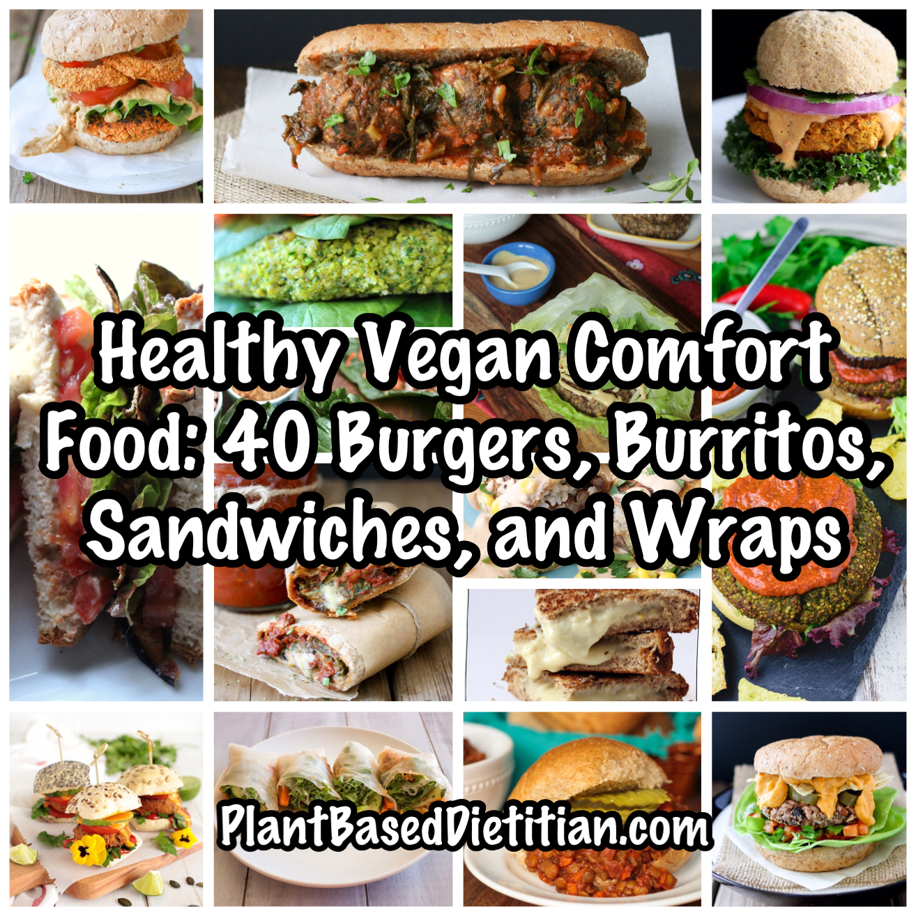 Healthy vegan comfort food 40 burgers burritos sandwiches and burgers burritos sandwiches wraps pic forumfinder Gallery